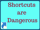 Shortcuts are dangerous35 %
