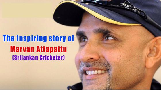 Marvan Attapattu Inspiring Life Story