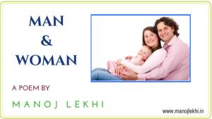 MAN AND WOMAN MANOJ LEKHI
