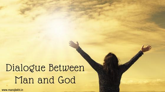 Dialogue Between Man and God MANOJLEKHI 1