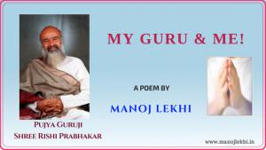 My Guru and Me manojlekhi