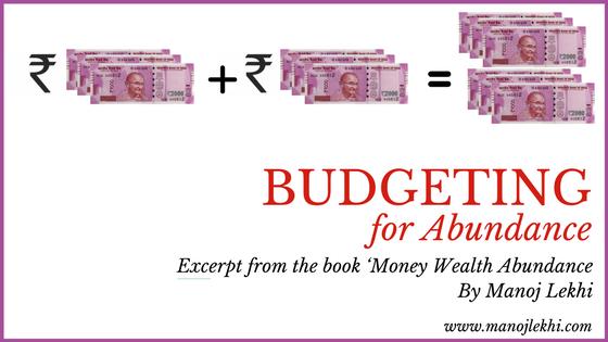 Budgeting for Abundance