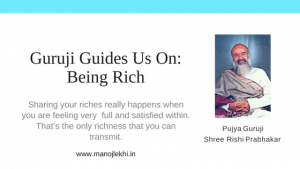 Guruji guides us on being rich
