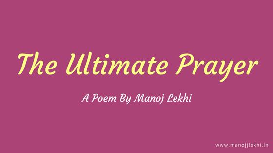 The Ultimate Prayer