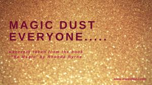 MAGIC DUST EVERYONE
