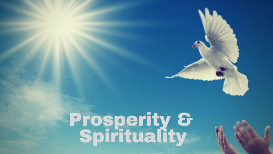 Prosperity and Spirituality