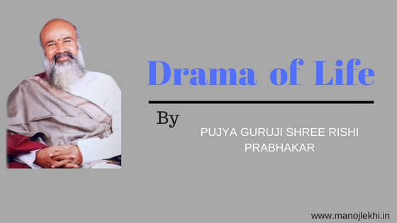 Drama  of  Life