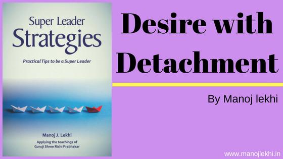Desire with Detachment