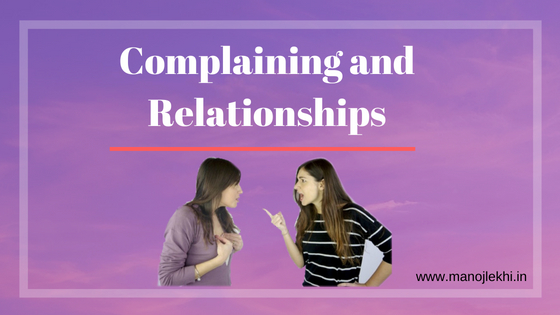 Complaining and Relationships