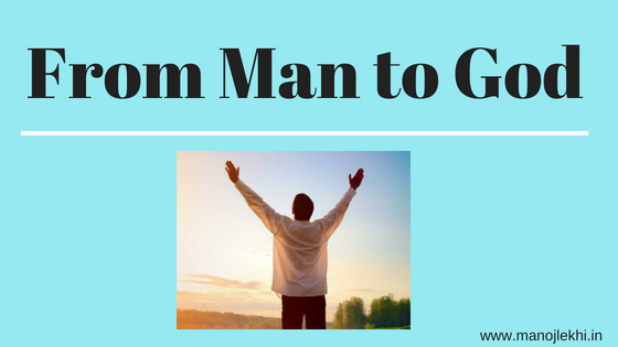 From Man to God