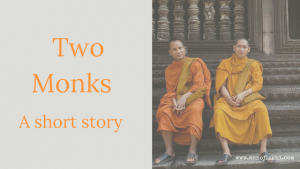 TWO MONK