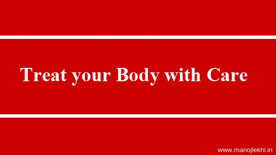 Treat Your Body with Care