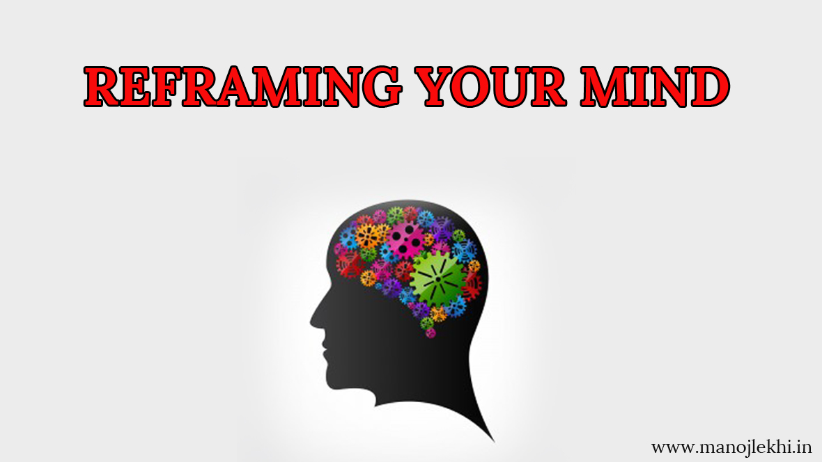 REFRAMING YOUR MIND