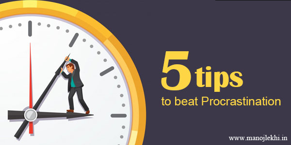 5 Tips to Beat Procrastination