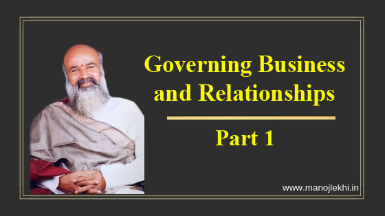 Governing Business and Relationships – Part 1