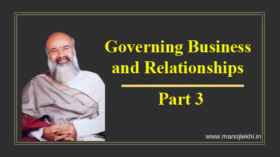 Governing Business and Relationships – Part 3