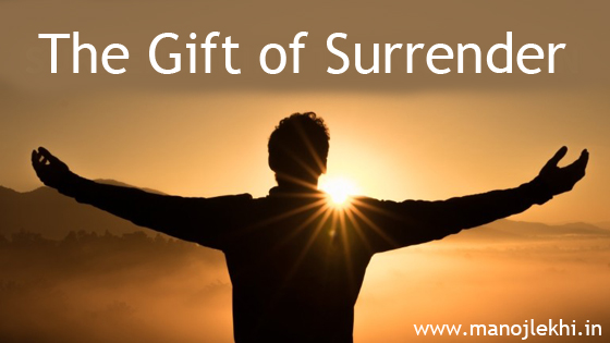 The Gift of Surrender  – The Ananthpur Episode