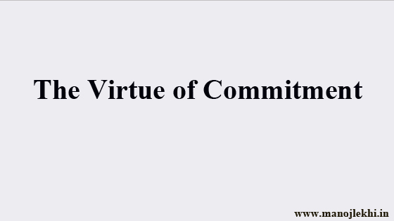 The Virtue of Commitment