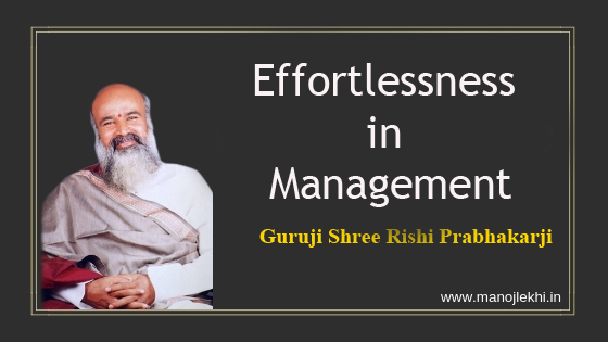 Effortlessness in Management