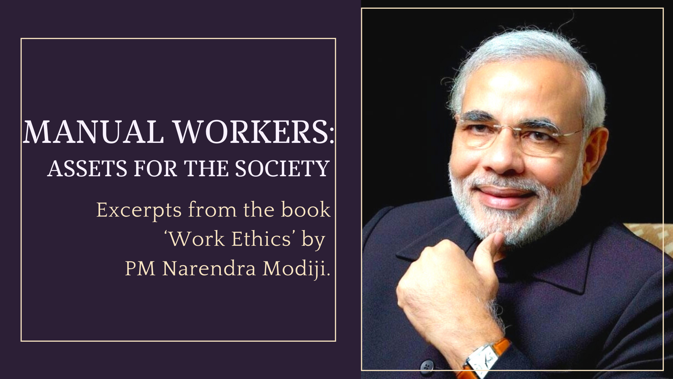 MANUAL WORKERS: ASSETS FOR THE SOCIETY