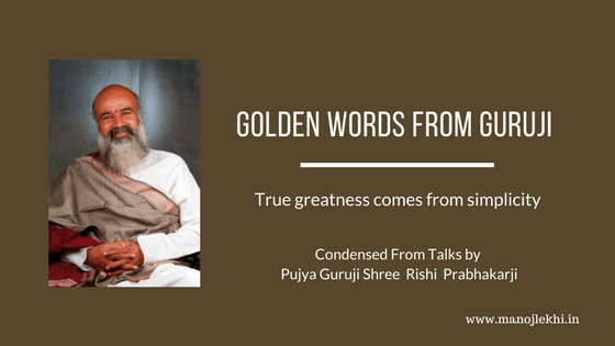 Golden Words From Guruji