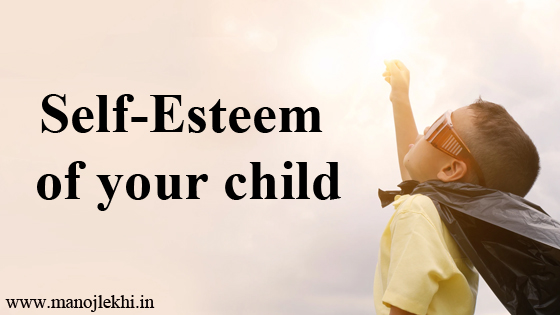 Self-Esteem of your child